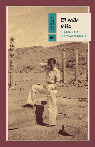 Annemarie Schwarzenbach: El valle feliz – traducido por el socio Juan Cuartero Ojal