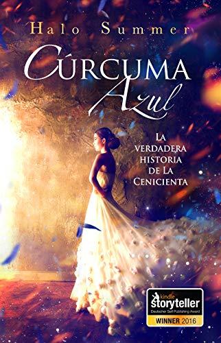 Halo Summer: Cúrcuma Azul – La verdadera historia de La Cenicienta – traducido por la socia Ana María Rubio Jiménez