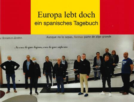 Europa lebt doch – ein spanisches Tagebuch